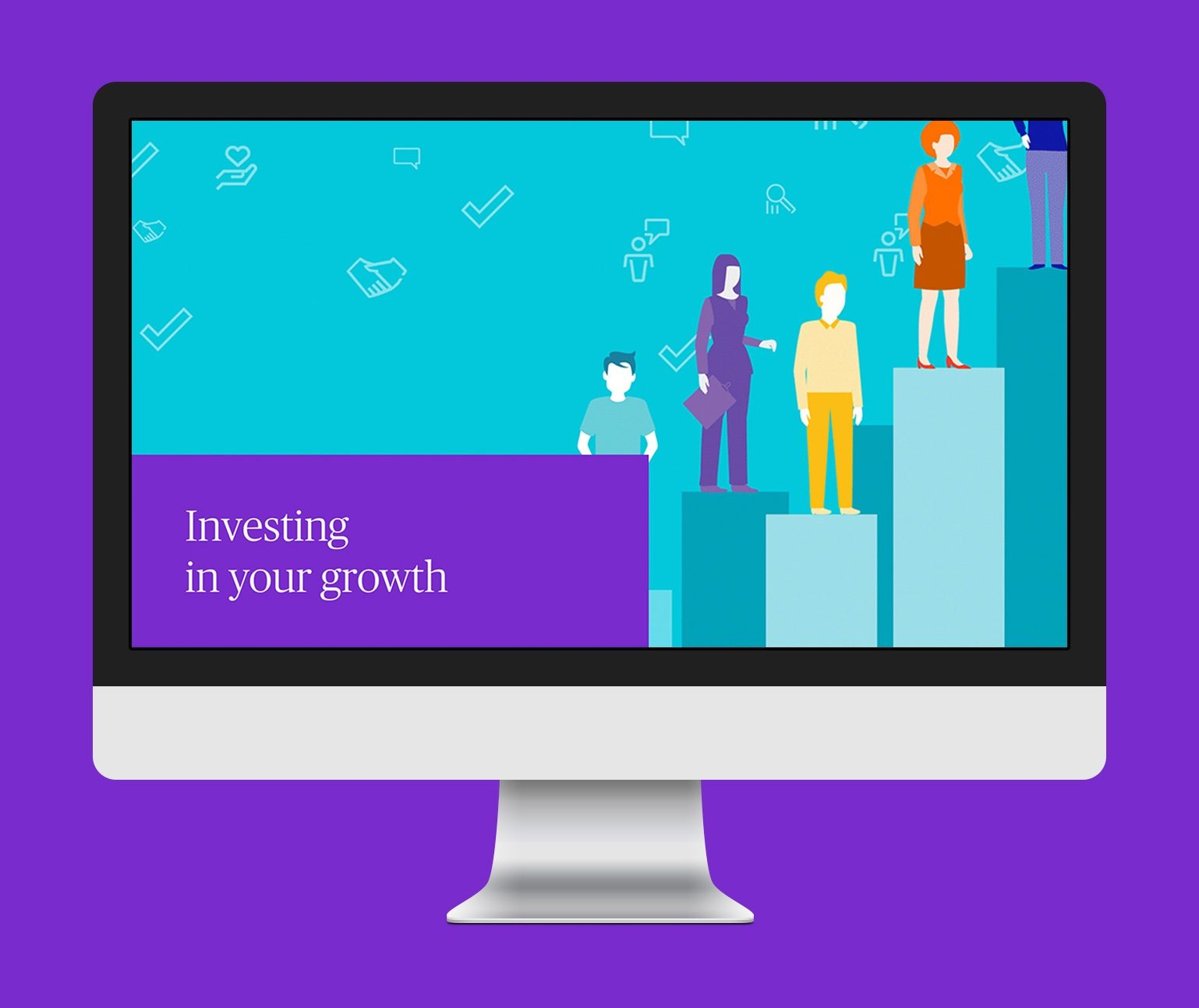 A computer monitor showing illustration of people on pillars with the words Investing in Your Growth.